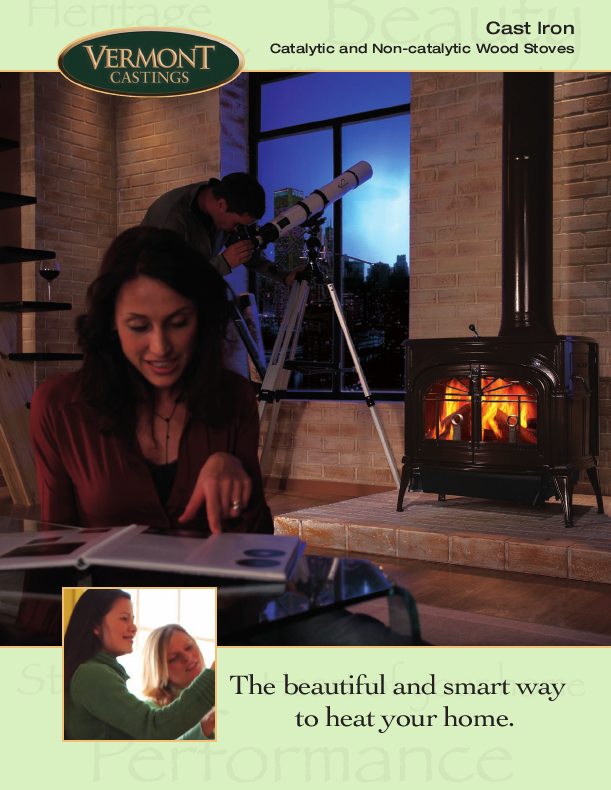 Vermont Castings Catalytic and Non-Catalytic Wood Stoves Brochure