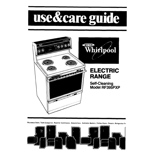 Whirlpool Electric Range Use And Care Guide Rf395pxp