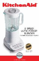 KitchenAid 5 SPEED ULTRA POWER BLENDER INSTRUCTIONS AND RECIPES