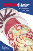 Nesco Food Dehydrator & Jerky Maker Care/Use & Recipe Guide