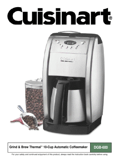 Cuisinart Coffee Maker Auto Off Not Working : Cuisinart Coffeemaker DGB-600BCC User s Guide ManualsOnline.com
