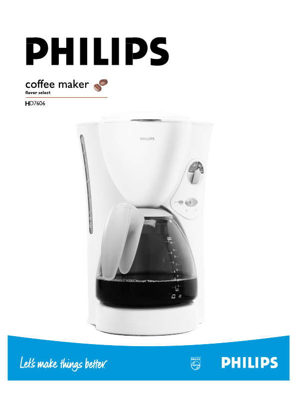 Philips Coffee Maker Manual : Philips Coffeemaker HD7606 User s Guide ManualsOnline.com