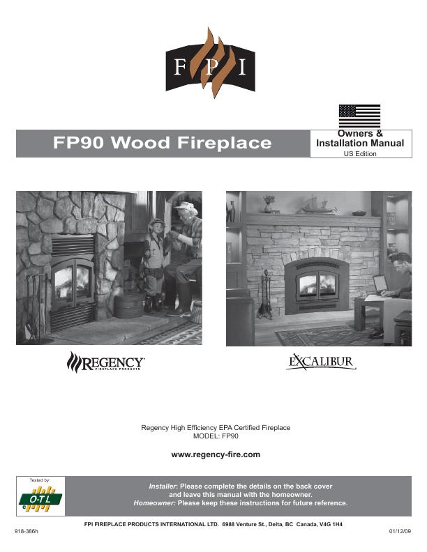 Regency Indoor Fireplace Fp90 User U0026 39 S Guide