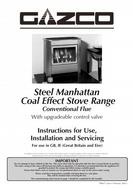 Gazco Steel Manhattan Series Coal Effect Stove Range Conventional Flue Models Steel Manhattan AR0365, AR0366, AR0367, AR0368, AR0369, AR0887 Use, Installation and Servicing Instructions