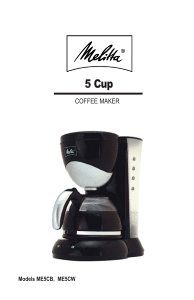Toastmaster Coffee Maker K Cup : Toastmaster OWNER S MANUAL Coffeemaker ME5CB, ME5CW ManualsOnline.com
