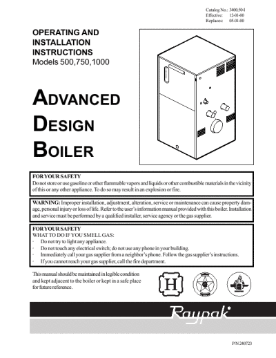 Raypak Advanced Design Boiler Operating And Installation Instructions.