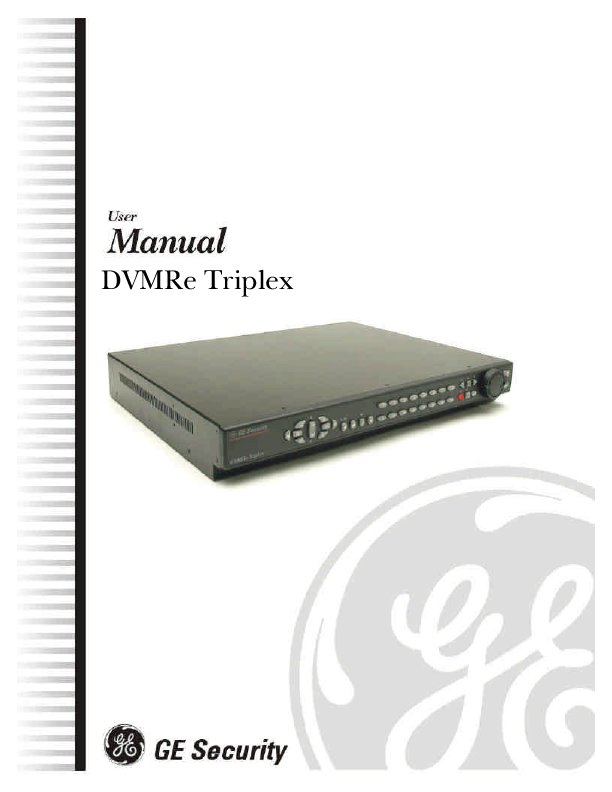 GE Security DVMRe Pro 10 User Manual GE Security