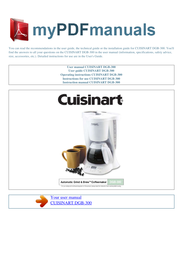 Cuisinart Coffee Maker Auto Off Not Working : Cuisinart Coffee Grinder DGB-300 User s Guide ManualsOnline.com
