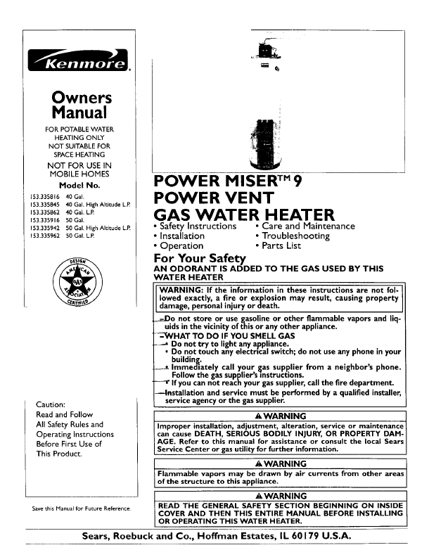 Other Model Numbers Referenced to The Same Manual. 153.327165 Kenmore Power Miser 9 Electric Water Heater 153.327166 Kenmore Power Miser 9 Electric Water Heater